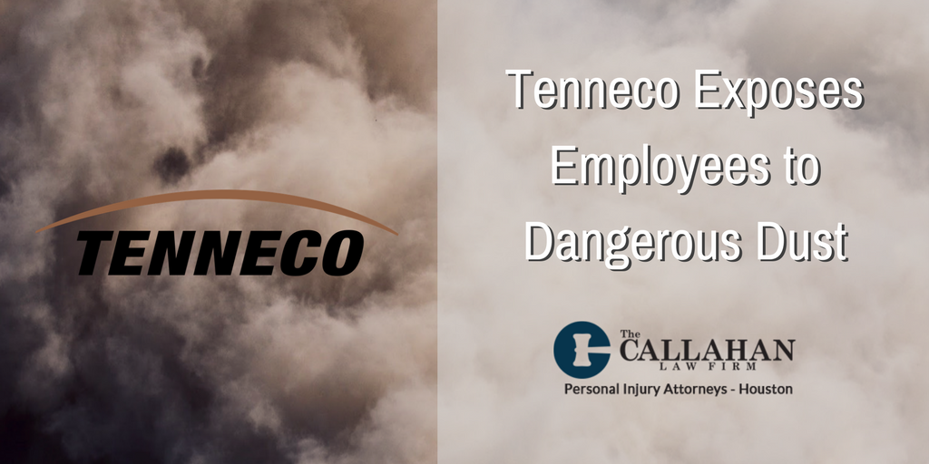 Tenneco Dust Workplace Injury - Callahan Law