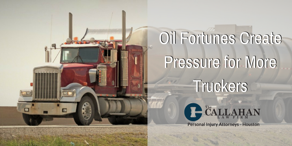 oil fortunes create pressure for more truckers - callahan law