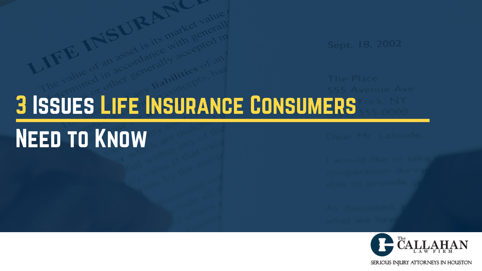 3 Issues Life Insurance Consumers Need to Know